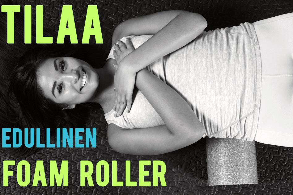 Foam roller on jokaisen liikunnanharrastajan pakko-ostos